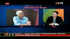 13th MAY'20 DISCUSSION HOUR TOPIC:-'DEALING WITH QUARANTINE ISSUES'