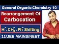 GOC 10 : Rearrangement of Carbocation | Hydride , Methyl and Phenyl Shifting JEE MAINS/NEET