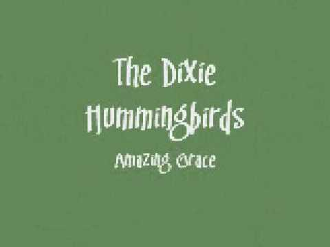 Cover Versions Of Amazing Grace By The Dixie Humming Birds