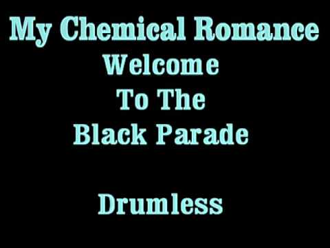 My Chemical Romance - Welcome To The Black Parade (drumless)