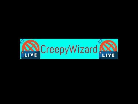 Creepy Wizard Live Stream