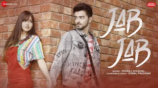 Jab Jab By Yograj Koushal Mp3 Song Download