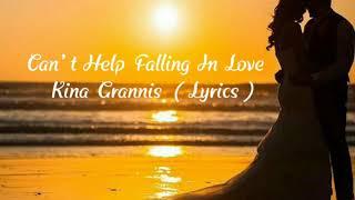 Can't help falling In Love - Kina Grannis (Lyrics)