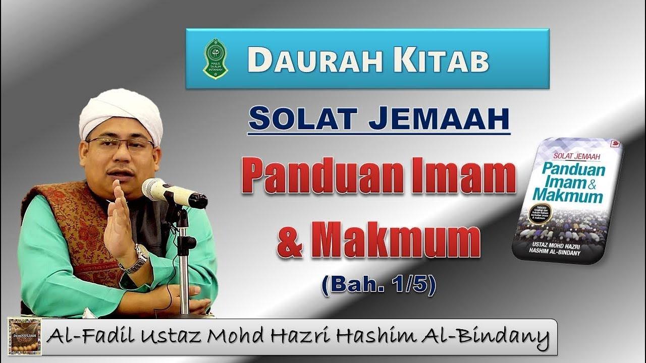 Download Daurah Kitab | Solat Jemaah - Panduan Imam & Makmum (Bah. 1/5)