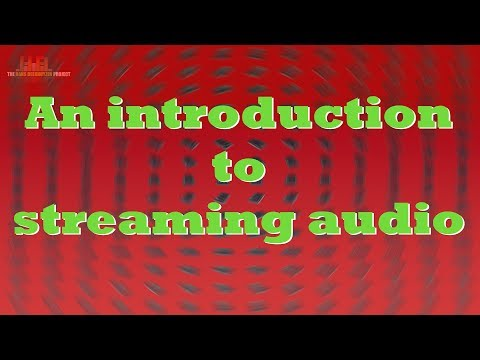An introduction to streaming audio Mp3