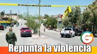 Repunta la violencia en Ciudad Juárez