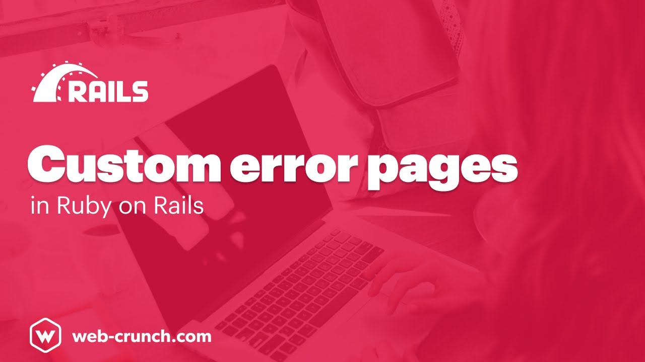 Custom Error Pages in Ruby on Rails