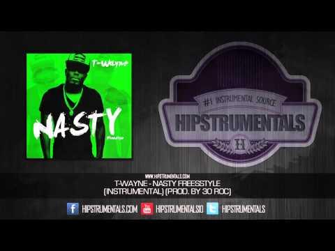 T-Wayne - Nasty Freestyle [Instrumental] (Prod. By 30 Roc) + DL via @Hipstrumentals