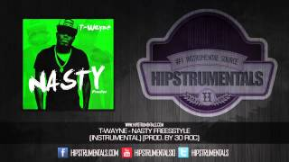 T-Wayne - Nasty Freestyle [Instrumental] (Prod. By 30 Roc) + DL via @Hipstrumentals