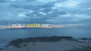 National Geographic World Water Day