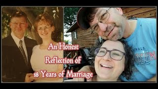 Honest Reflections of 18 Years of Marriage