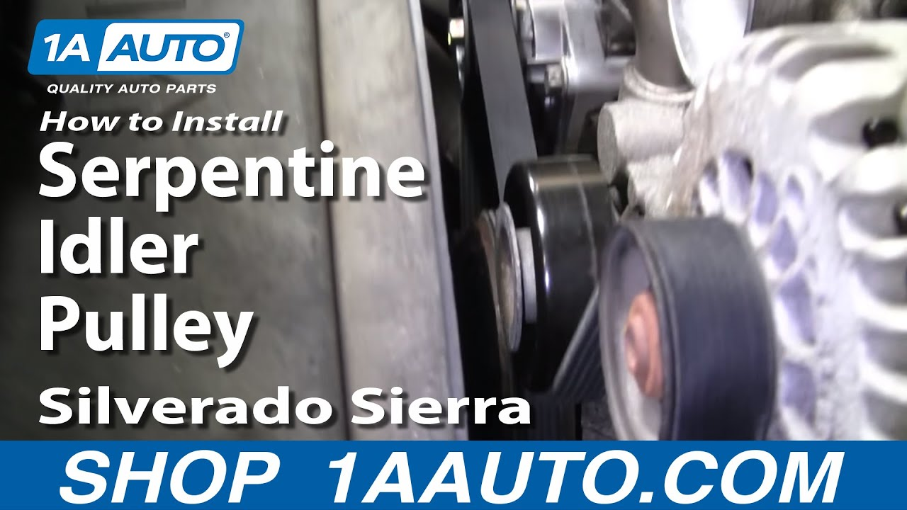 how to install replace serpentine idler pulley silverado sierra tahoe 4 8l 5 3l 6 0l 1aauto com youtube [ 1920 x 1080 Pixel ]