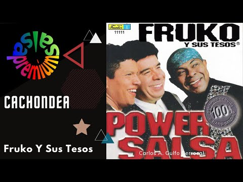CACHONDEA por FRUKO Y SUS TESOS con DANIEL SILVA - Salsa Premium