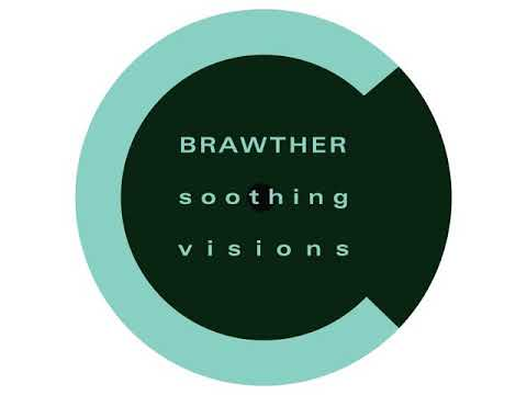 Brawther - Visions