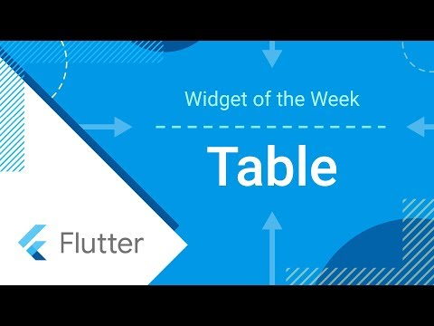Table (Flutter Widget of the Week) - YouTube
