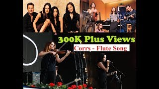 Flute Song -- The Corrs