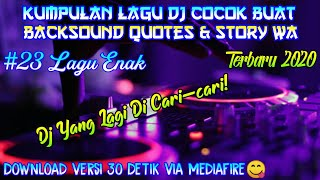 Gambar cover Kumpulan Lagu Dj Buat Backsound Quotes & Story Wa || Lagu Cocok Buat Backsound Quotes || Lagu Enak