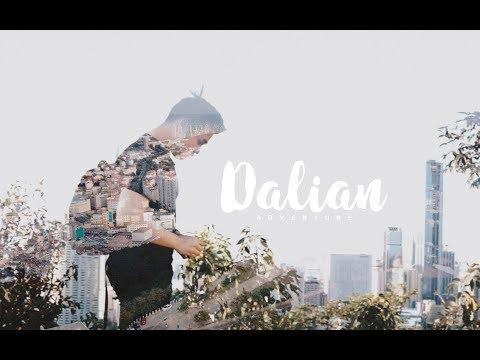 DALIAN ADVENTURE #CineVlog3