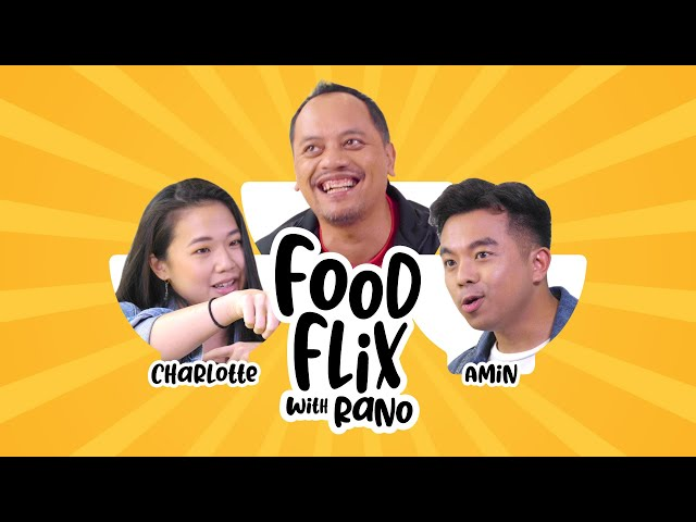 FOODFLIX WITH RANO ft. Charlotte & Amin