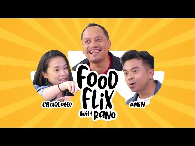 FOODFLIX WITH RANO ft. Charlotte & Amin