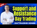 Support and Resistance Day Trading (2018)
