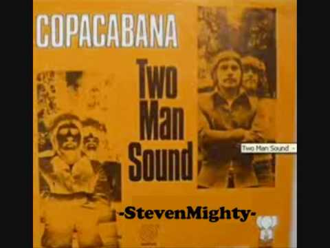 Two Man Sound  Copacabana