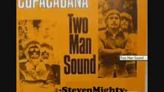 Watch Two Man Sound Copacabana video