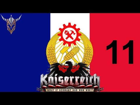Hearts of Iron IV | Kaiserreich | Commune of France | 11