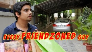 FilterCopy | Every Friendzoned Guy Ever | Ft. Ashish Verma & Kritika Avasthi
