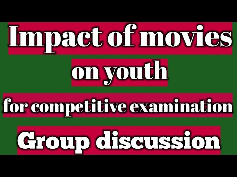 Impact Of Movies On Youth, Group Discussion