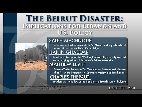 The Beirut Disaster: Implications for Lebanon and U.S. Policy