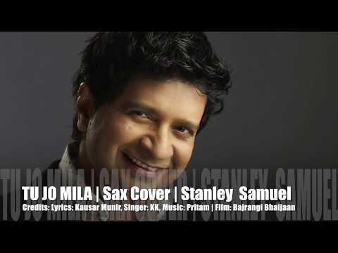Tu Jo Mila | Bajrangi Bhaijaan | Instrumental Saxophone Cover # 228 | Stanley Samuel