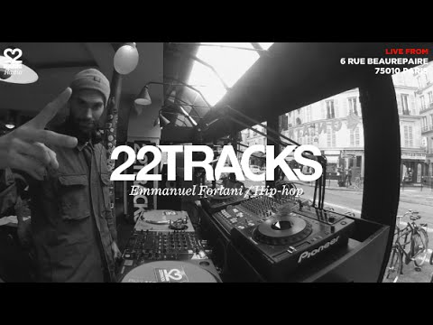 22Tracks Paris Radio • Emmanuel Forlani (Hip-hop) • LeMellotron .com