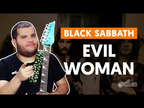 EVIL WOMAN - Black Sabbath (aula de guitarra)