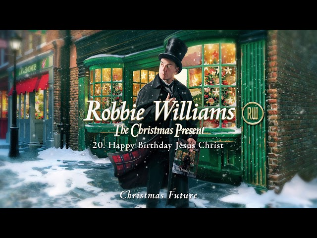 Robbie Williams | Happy Birthday Jesus (Official Audio)