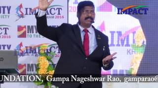Love your Life Gampa Nageshwer Rao at IMPACT Khammam 2016