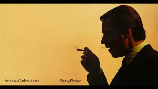 ANTONIO CARLOS JOBIM (1970) - Stone Flower (Full Album)