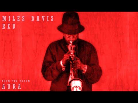 Miles Davis- Red [from Aura]