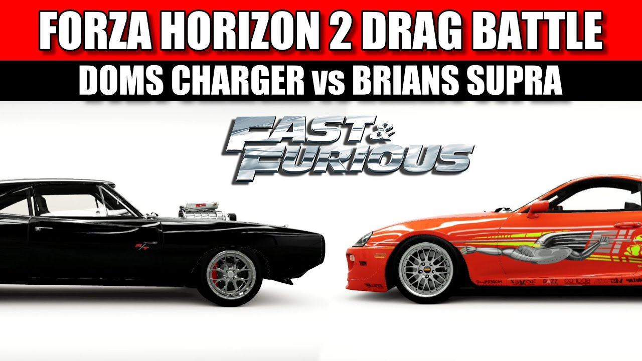 Supra Vs Charger >> Forza Horizon 2 - Fast and the Furious Drag Battle - Dodge Charger vs Toyota Supra - YouTube