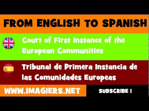 FROM ENGLISH TO SPANISH = Court of First Instance of the European Communities