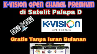 K Vision Open Chanel Premium Ftv di Satelit Palapa D di Gardiner Ottimo, Optus 66HD & LGSat Stars MP3