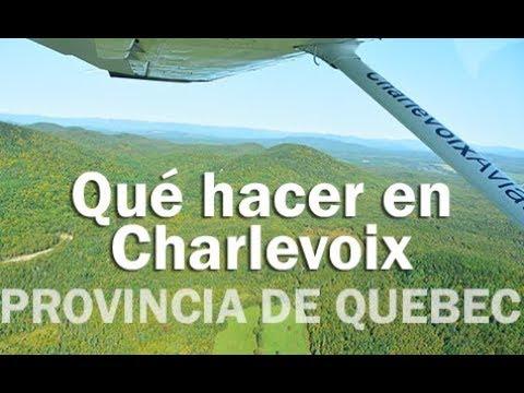 Qué hacer en Charlevoix - PROVINCIA DE QUEBEC