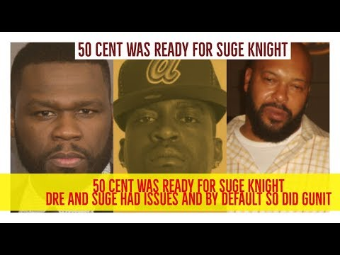 50 CENT WAS READY FOR SUGE KNIGHT