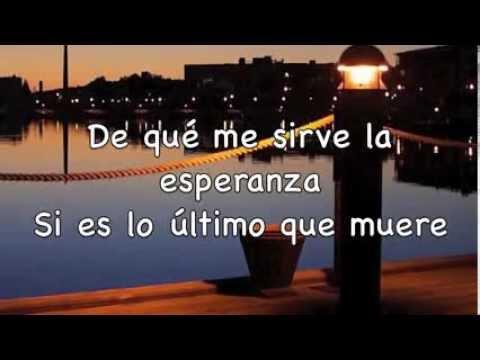 De Que Me Sirve La Vida  - Camila / Letra