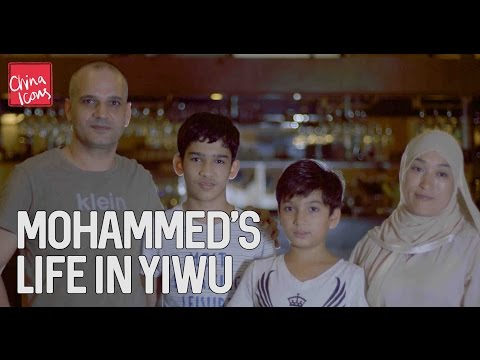 Mohammed's Life in Yiwu | A China Icons Video