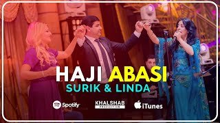 Haji Abasi Surik & Linda 2018