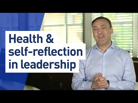 How self reflection and health affect leadership