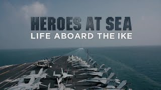 Heroes at Sea: Life Aboard the Ike