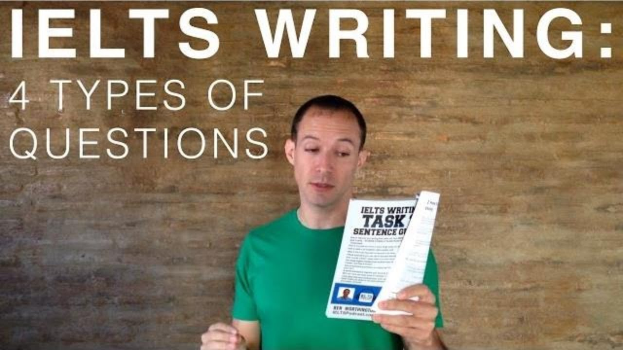 ielts writing types of questions ielts writing 4 types of questions