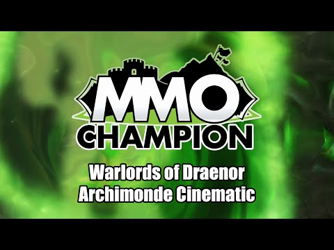 Hellfire Citadel - Archimonde Defeat Cinematic